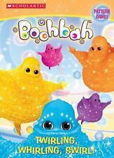 Twirling, Whirling Swirl! (Boohbah)