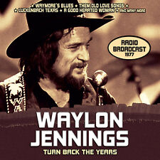 WAYLON JENNINGS New Sealed 2017 PREVIOUSLY UNRELEASED 1977 LIVE CONCERT CD