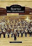 Seattle Fire Department (Images of America), Schneider, Richard, Good Book