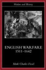 Warfare and History: English Warfare, 1511-1642 by Mark Charles Fissel (2001,...