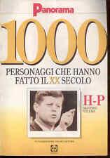 D7  PANORAMA 1000 PERSONAGGI CHE HANNO FATTO IL XX SEC. - IN COP. KENNEDY