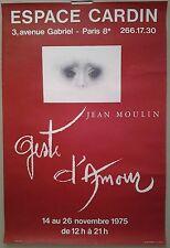 1975 affiche expo Jean Moulin geste d'amour Espace Cardin Paris /AF1