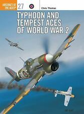 WW2 British RAF Typhoon and Tempest Aces of World War 2 27 Osprey Reference Book