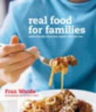 Warde, Fran Real Food for Families Very Good Book