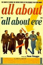 All About All About Eve: The Complete Behind-the-Scenes Story of the Bitchiest F