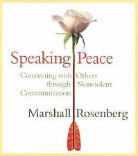 Speaking Peace-Connecting with Others Through Nonviolent Communication 2 CD Set