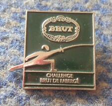"INTERNATIONAL CHALLANGE "" BRUT DE FABERGE "" FENCING SPADE SABRE FRANCE PIN BADGE"