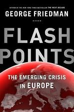 Flashpoints: The Emerging Crisis in Europe-ExLibrary