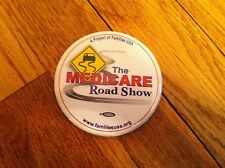 Vintage Medicare Road Show A Project Of Families USA Us Government America Pin