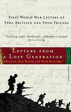 Letters from a Lost Generation - First World War Letters of Vera Brittain and Fo