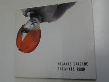 Melanie Garside Big White Room CD Single (ECSCD10)