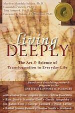 IONS / NHP: Living Deeply : The Art and Science of Transformation in Everyday...