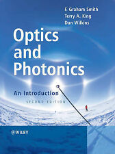 Optics and Photonics: An Introduction by Smith, F. Graham, King, Terry A., Wilk