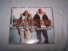 Ma, I don't love her by Clipse featuring Faith Evans CD Single 2003 Dance Pop