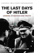 NEW BOOK The Last Days of Hitler: The Legends, the Evidence, the Truth