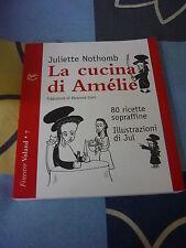 La cucina di Amélie Juliette Nothomb
