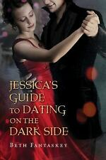 Jessica's Guide To Dating On The Dark Side by Beth Fantaskey SC new