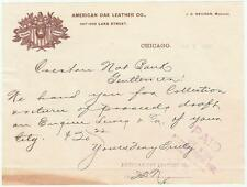 1896 Letter American Oak Leather Co. 207-209 Lake St. in Chicago, Illinois.