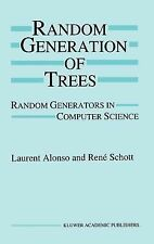 Random Generation of Trees : Random Generators in Computer Science by Laurent...