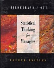 Statistical Thinking for Managers (Business Statistical) Hildebrand, David, Ott