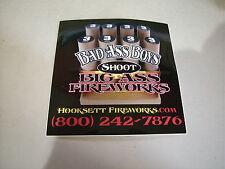 """BAD ASS BOYS SHOOT BIG ASS FIREWORKS 4"""" X 4"""" DECAL STICKER HOOKSETT FIREWORKS"""