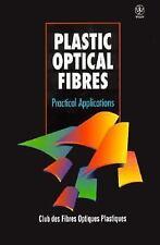 Plastic Optical Fibres: Physical Applications