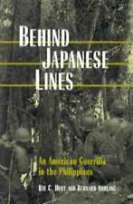 Behind Japanese Lines: An American Guerrilla in the Philippines Norling, Bernard