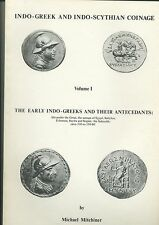 Indo-Greek and Indo-Scythian coinage Volume 1