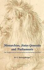 Cambridge Studies in Early Modern History: Monarchies, States Generals and...