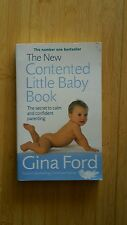 The New Contented Little Baby Book: The Secret to Calm and Confident...
