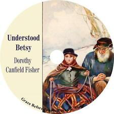 Understood Betsy, Dorothy Canfield Fisher Childrens Growth Audiobook on 1 MP3 CD