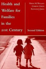 Health and Welfare for Families in the 21st Century, Second Edition-ExLibrary
