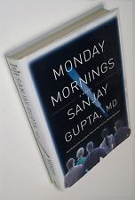 "VG 1st/1st ""Monday Mornings"" - Sanjay Gupta, MD Life & Death in Surgery"