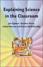 Explaining Science in the Classroom by Jon Ogborn (1996, Paperback)