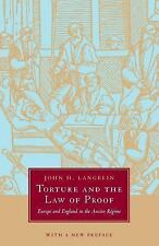 Torture and the Law of Proof Europe and England in Ancien Regime John H Langbein