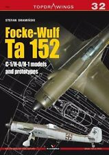 Kagero Topdrawings 32: Focke Wulf Ta 152 C-1/H-O/H-1 Models and Prototypes
