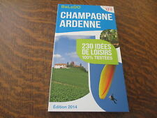 guide balado edition 2014 champagne ardenne 230 idees de loisirs 100% testees