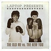 Laptop - Old Me Vs. the New You (2001)
