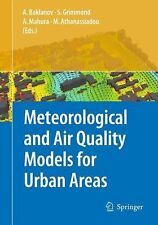 Meteorological and Air Quality Models for Urban Areas (2009, Paperback)
