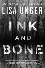 Ink and Bone: A Novel, Unger, Lisa, Very Good Book