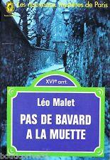 Livre de poche de 1972 - PAS DE BAVARD A LA MUETTE - Léo MALET