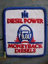Rare Vintage IH International Harvester Diesel Power Money Back Diesels Patch