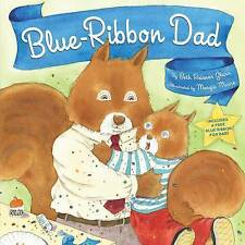 BLUE-RIBBON DAD by Beth Raisner Glass : WH1-R1D : HB271 : NEW BOOK (AP)