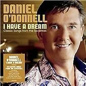 DANIEL O'DONNELL - I HAVE A DREAM - CD - Free Postage UK   - Shrink-Wrapped