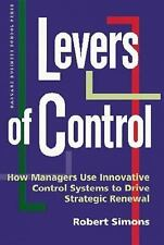 Levers of Control : How Managers Use Innovative Control Systems to Drive...