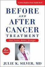 A Johns Hopkins Press Health Book: Before and after Cancer Treatment : Heal...