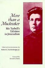More Than a Muckraker: Ida Tarbell's Lifetime in Journalism