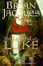 The Legend of Luke: A Tale from Redwall (Redwall, Book 12), Brian Jacques, Good
