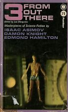 Anthology - 3 FROM OUT THERE - p/b - sci-fi - Hamilton, Asimov, Knight - 1964