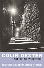Last Bus To Woodstock (Inspector Morse), Colin Dexter, Very Good Book